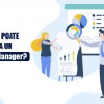 Importanta si rolul unui manager de proiect in echipa – ce face un Project Manager?