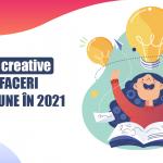 4 idei creative de afaceri din pasiune în 2021
